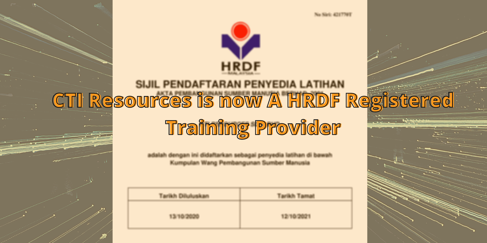 CTI Resources is now A HRDF Registered Training Provider
